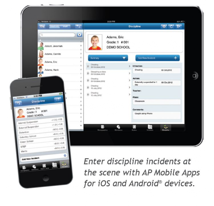 Enter discipline incidents at the scene with AP Mobile Apps for iOS and Android devices.