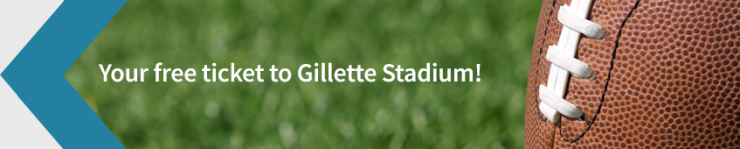 Your free ticket to Gillette Stadium!